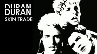 Duran Duran - Skin Trade (Official Music Video)