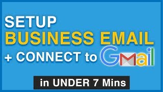 Create a Free Business Email & Connect to Gmail in UNDER 7 Mins! 2018
