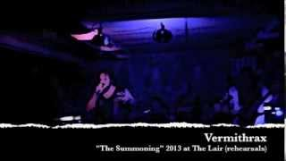 """Vermithrax: """"The Summoning"""" rehearsal at The Lair."""