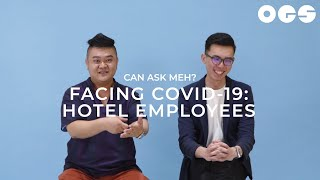 Facing COVID-19: Hotel Employees | Can Ask Meh?