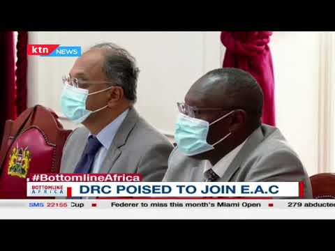 DRC poised to join the East African Community | Bottomline Africa