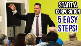 How To Start a Corporation or Business (5 Easy Steps!)