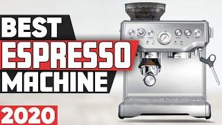 5 Best Espresso Machines In 2020