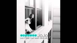 JoJo - Can't Take That Away From Me ( With Lyrics)