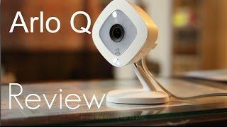 The Best HD 1080p Consumer Friendly Security Camera? Arlo Q - Setup & Demo