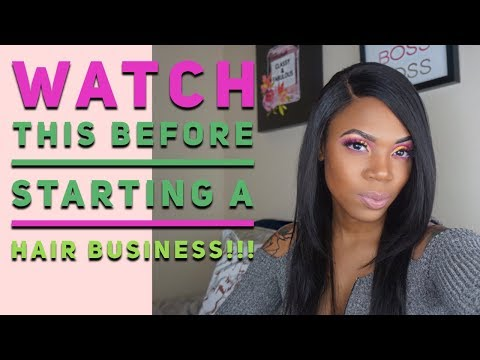 10 THINGS YOU MUST KNOW BEFORE STARTING A HAIR BUSINESS!!! | #AignerAdvice