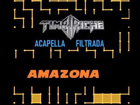 TIMBIRICHE ACAPELLA FILTRADA AMAZONA