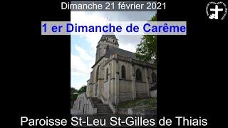 2021-02-21 – Messe du 1er Dimanche de Carême