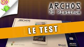 Tablette Archos 70 platinum LE TEST !