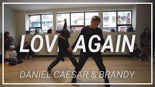 Daniel Caesar & Brandy | LOVE AGAIN | Choreography By Jonathan Wolfe & Eliana Todaro
