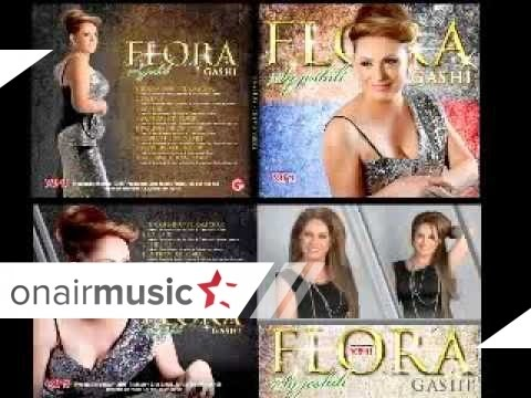Flora Gashi - Te dua moj zemer