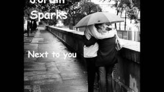 Jordin Sparks - next to you [tradução],