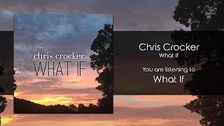 Chris Crocker - What If [Audio]