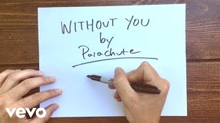 Parachute   Without You