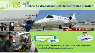 Feel Free to Make a Call to Lifeline Air Ambulance in Ranchi 24/7