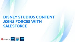 Salesforce and Disney Studios Join Forces
