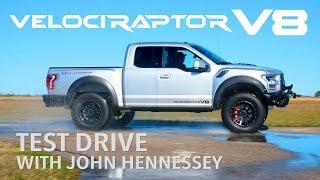VelociRaptor V8 Test Drive with John Hennessey