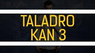 Taladro - Kan 3 #Hülya