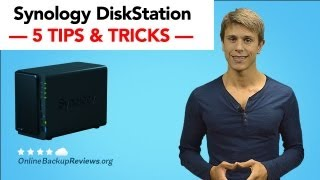 5 Essential Tips for Using the Synology DiskStation