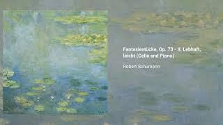 Fantasiestücke, Op. 73