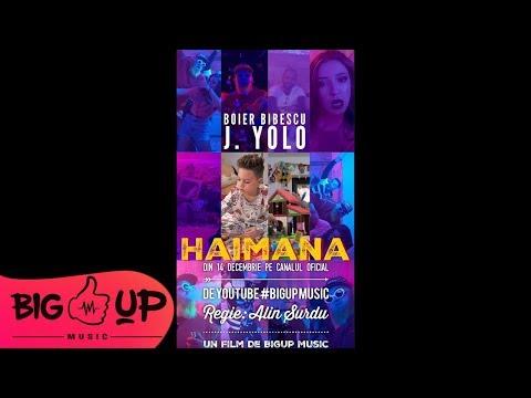 Boier Bibescu & J. Yolo – Haimana Video