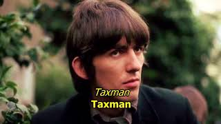 Taxman - The Beatles (LYRICS/LETRA) [Original]
