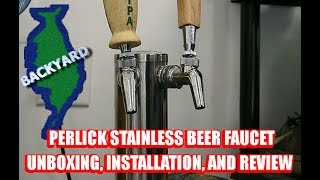 Perlick Beer Faucet Un-boxing, Installation, & Review