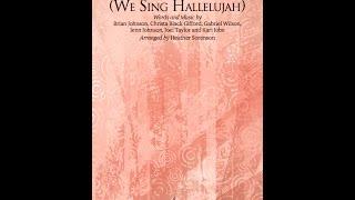FOREVER (WE SING HALLELUJAH) - Kari Jobe/arr. Heather Sorenson
