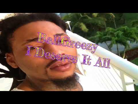 BallGreezy - I Deserve It All (Slowed Down by Igloo Ckool Productions)