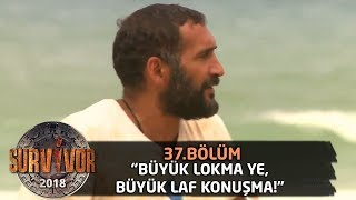 Ümit Karan'dan Hakan'a cevap! 'Büyük lokma ye, büyük laf konuşma!' | 37.Bölüm | Survivor 2018