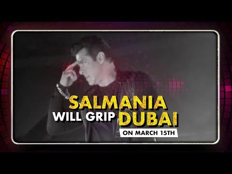 SALMANIA to grip Dubai: Watch what's in store for Dabangg Reloaded Fans!