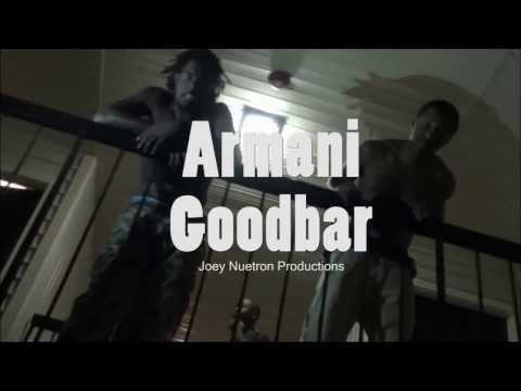 Armani Goodbar - Hang Wit Me  - (Official Video)