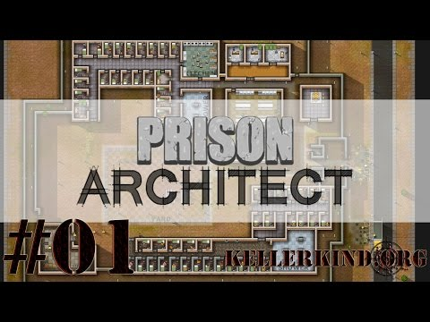 Prison Architect [HD] #001 – Planung ist das A und O ★ Let's Play Prison Architect