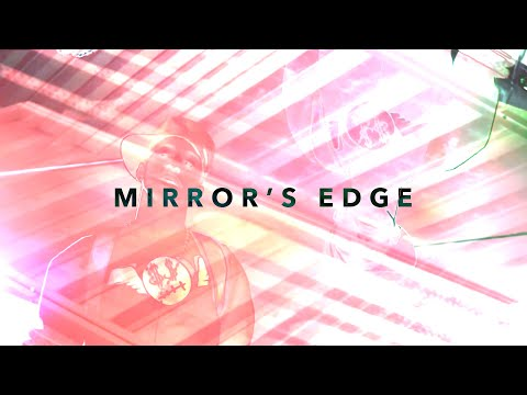 Mirror's Edge Feat. Mike Posner