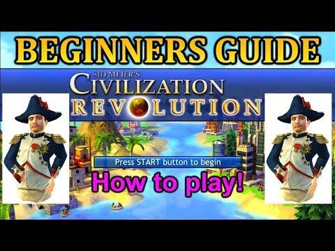 Sid Meier's Civilization Revolution Beginners Guide