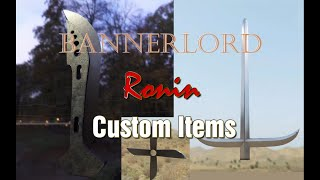 Bannerlord - Ronin Items