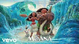 """Rob Ruha, Opetaia Foa'i - We Know The Way (Ki Uta E) (From """"Moana""""/Finale/Audio Only)"""