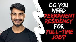 Do you need a PR for a FULL TIME JOB as an international student in Australia   Internash