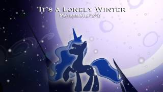 It's a Lonely Winter // MathematicPony – Original Song