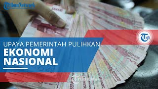 Bantuan Subsidi Upah, Implementasi yang Dilakukan Pemerintah dalam Upaya Pemulihan Ekonomi Nasional