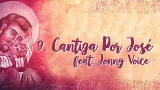 Cantiga Por José (Part. Jonny Voice)