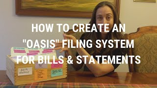 """An """"Oasis"""" Filing System for Bills & Statements 