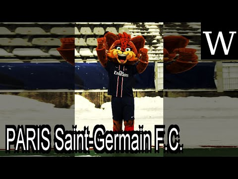 PARIS Saint-Germain F.C. - WikiVidi Documentary