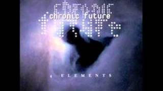 Chronic Future - ? Up