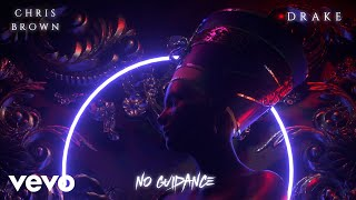 Chris Brown No Guidance Audio Ft Drake