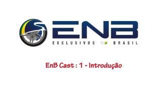 EnB Cast #1 – Introdução
