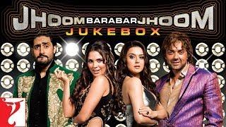 Jhoom Barabar Jhoom Audio Jukebox | Shankar-Ehsaan-Loy