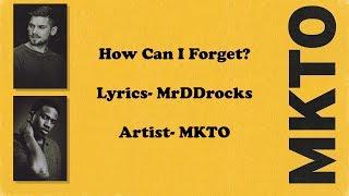 MKTO How Can I Forget Lyrics