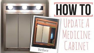 How To Update A Medicine Cabinet 1:2 The Master Half Bath - Reviving Pine Drive