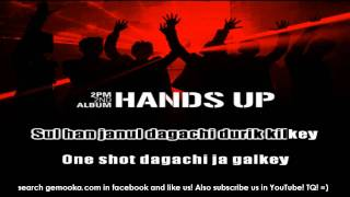 2PM - Hands Up! [Karaoke Version] in BM